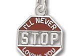 Sterling Silver I'll Never Stop Loving You Charm